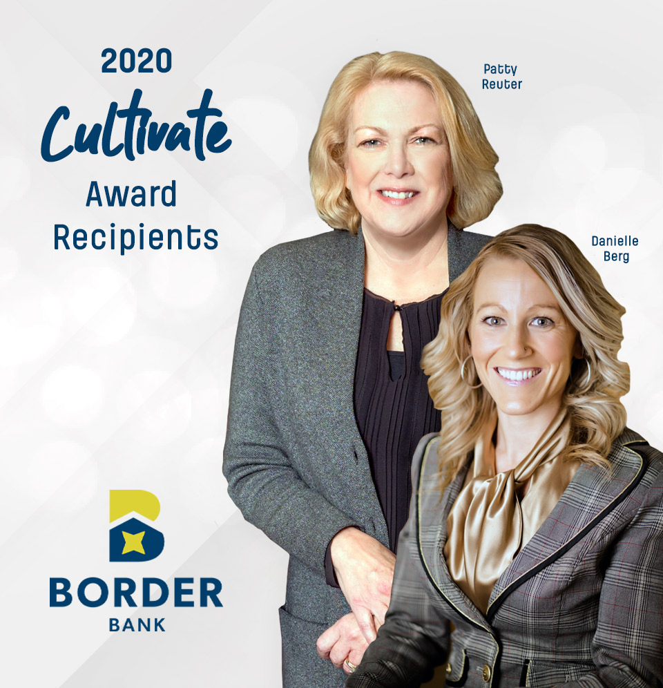 Border Bank Announces Recipients of the 2020 Cultivate Awards